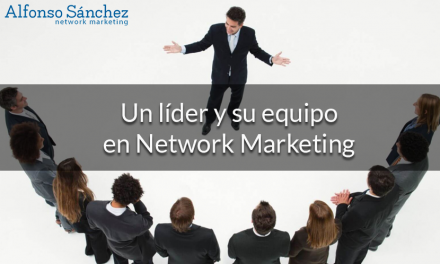 Un líder y su equipo en Network Marketing